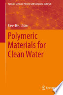 Polymeric Materials For Clean Water Book PDF