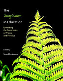 The Imagination in Education