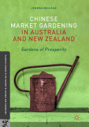 Chinese Market Gardening in Australia and New Zealand