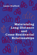 Maintaining Long-Distance and Cross-Residential Relationships