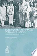Muslim Women  Reform and Princely Patronage