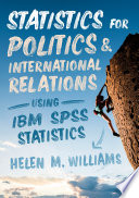 Statistics For Politics And International Relations Using Ibm Spss Statistics Book