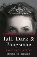 Tall, Dark & Fangsome ebook