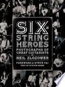 Six String Heroes