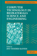 Computer technology in biomaterials science and engineering