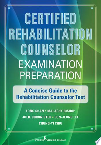 Certified Rehabilitation Counselor Examination Preparation