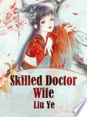 Skilled Doctor Wife