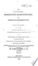 The New Universal Biographical Dictionary And American Remembrancer Of Departed Merit Etc