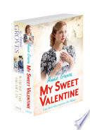 Annie Groves 2 Book Valentine Collection  My Sweet Valentine  Where the Heart Is