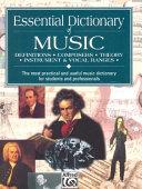 Essential Dictionary of Music : Definiti