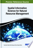 Spatial Information Science for Natural Resource Management Book