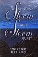 The Gathering Storm and the Storm Burst