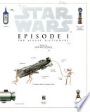 Star Wars, Episode 1 : the Visual Dictionary