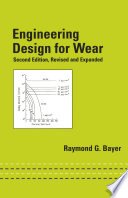 Engineering Design For Wear Revised And Expanded Book PDF
