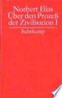 Über den Prozess der Zivilisation