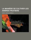 La Manière de Cultiver Les Arbres Fruitiers