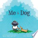 Me & Dog