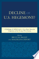 Decline of the U.S. Hegemony?