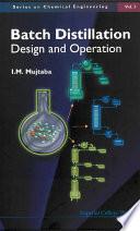 Batch Distillation  Design And Operation