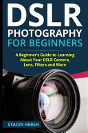 Dslr Photography for Beginners Book