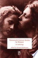 Nineteenth Century Stories by Women