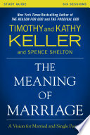 The Meaning of Marriage Study Guide Book
