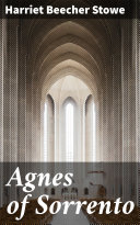 Agnes of Sorrento [Pdf/ePub] eBook