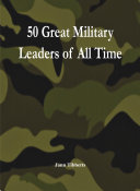 50 Great Military Leaders of All Time