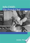 Julia Child   s The French Chef Book