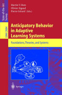 Anticipatory Behavior in Adaptive Learning Systems