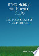 After Dark in the Playing Fields Book
