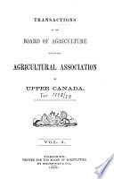 Transactions of the Board of Agriculture and of the Agricultural Association of Upper Canada Book PDF
