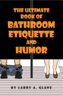 Pdf The Ultimate Book of Bathroom Etiquette and Humor