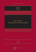 The Law of Financial Institutions