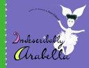 Indescribably Arabella
