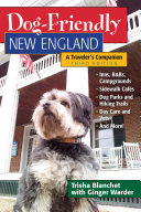 Dog Friendly New England  A Traveler s Companion  Third   Dog Friendly Series