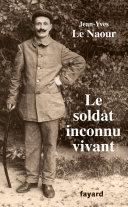 Pdf Le soldat inconnu vivant, 1918 - 1942 Telecharger