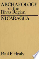 Archaeology Of The Rivas Region Nicaragua