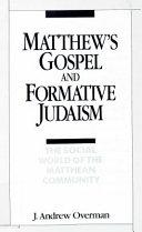 Matthew s Gospel and Formative Judaism