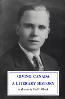 Giving Canada a Literary History