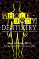 Whole Body Dentistry