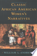 Classic African American Women S Narratives Book
