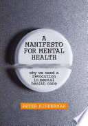 A Manifesto for Mental Health