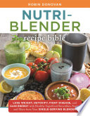 The Nutri Blender Recipe Bible Book