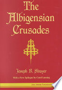 Read Online The Albigensian Crusades For Free