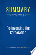 Summary  Re Inventing the Corporation Book
