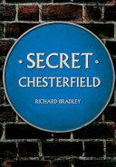 Secret Chesterfield