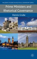 Prime Ministers and Rhetorical Governance