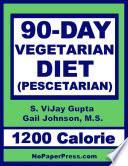 90 Day Vegetarian Diet   1200 Calorie