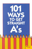 101 Ways to Get Straight A s Book
